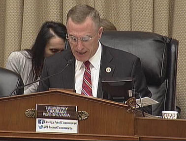 Congressman Tim Murphy, R-PA, from sits on the House Energy and Commerce Committee.
