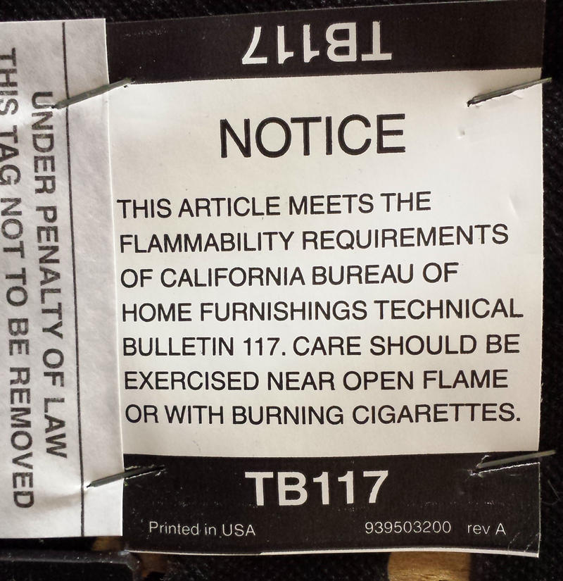 If you see this label, your piece of furniture likely contains flame retardant chemicals.