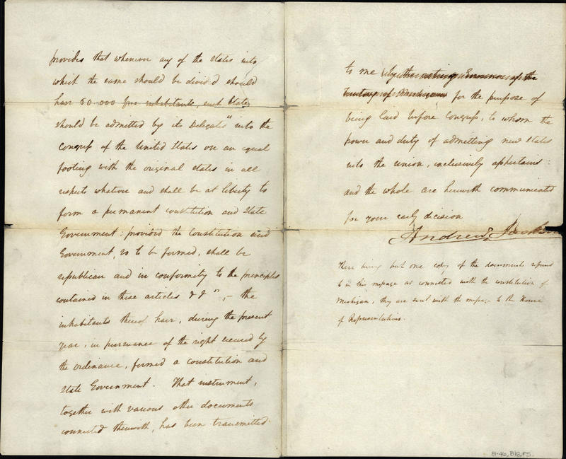 (2 of 2) Letter from Andrew Jackson to Michigan Senate and House of Representatives dated Dec. 9, 1835. In this letter, he acknowledges the new State Constitution and lays out the next steps for admitting Michigan into the United States.