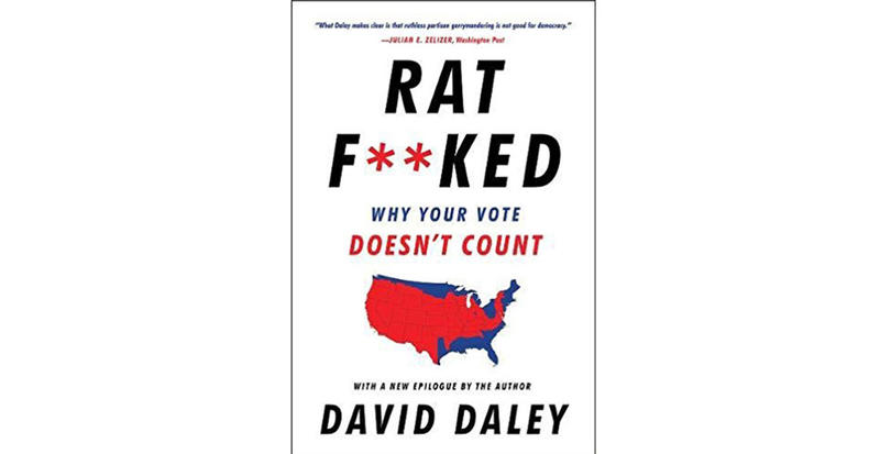 "David Daley's book ""Ratf**ked"""