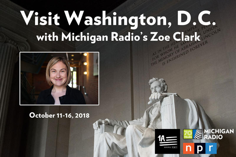 Visit Washington D.C. with Michigan Radio