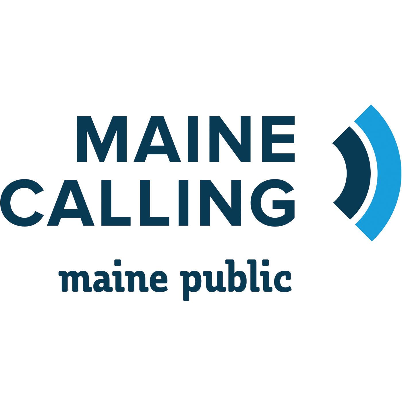 maine calling | maine public