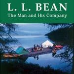 A New Biography of L.L. Bean