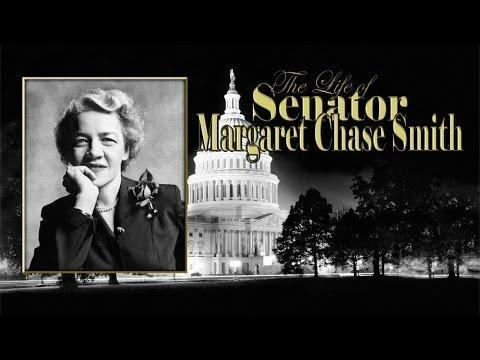 The Life of Senator Margaret Chase Smith still