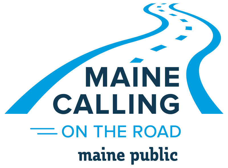 Maine Calling on the Road