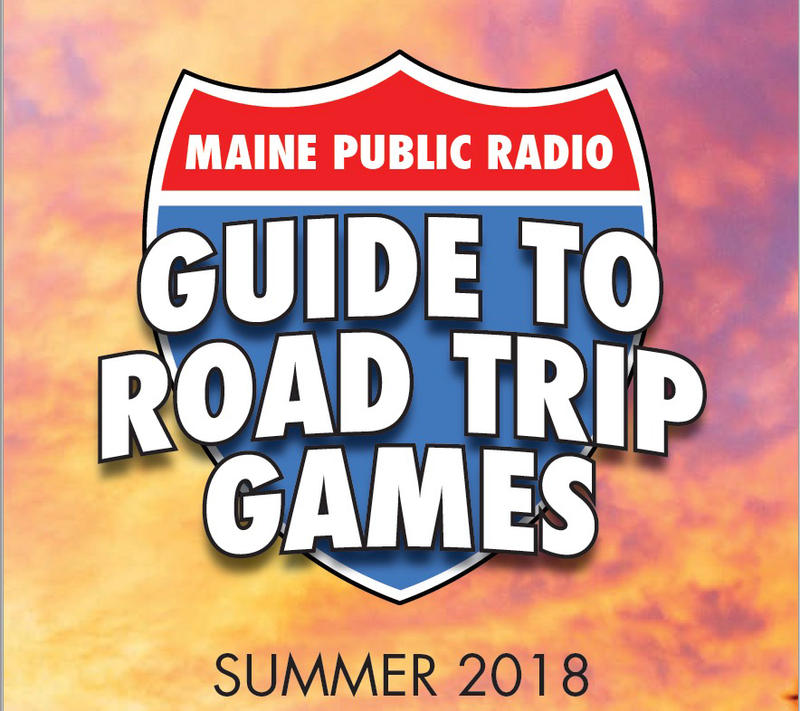 Maine Public's Guide to Road Trip Games – Summer 2018