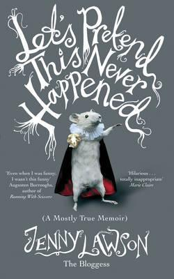 Paperback cover for Let's Pretend This Never Happened.