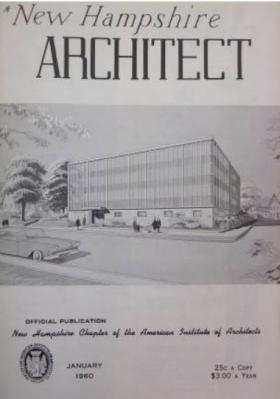 "What some call the ""ugliest building in Concord"" was featured on the cover of the January, 1960 issue of New Hampshire Architect magazine."