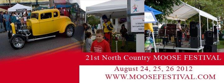 This year's upcoming Moose Festival 2012 in Colebrook, NH.