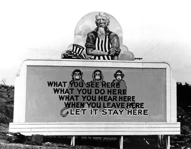 Billboards and posters extolling patriotism and discretion were found throughout the United States during World War II. Images throughout Oak Ridge reminded residents to work hard and keep quiet about what went on inside their fences.