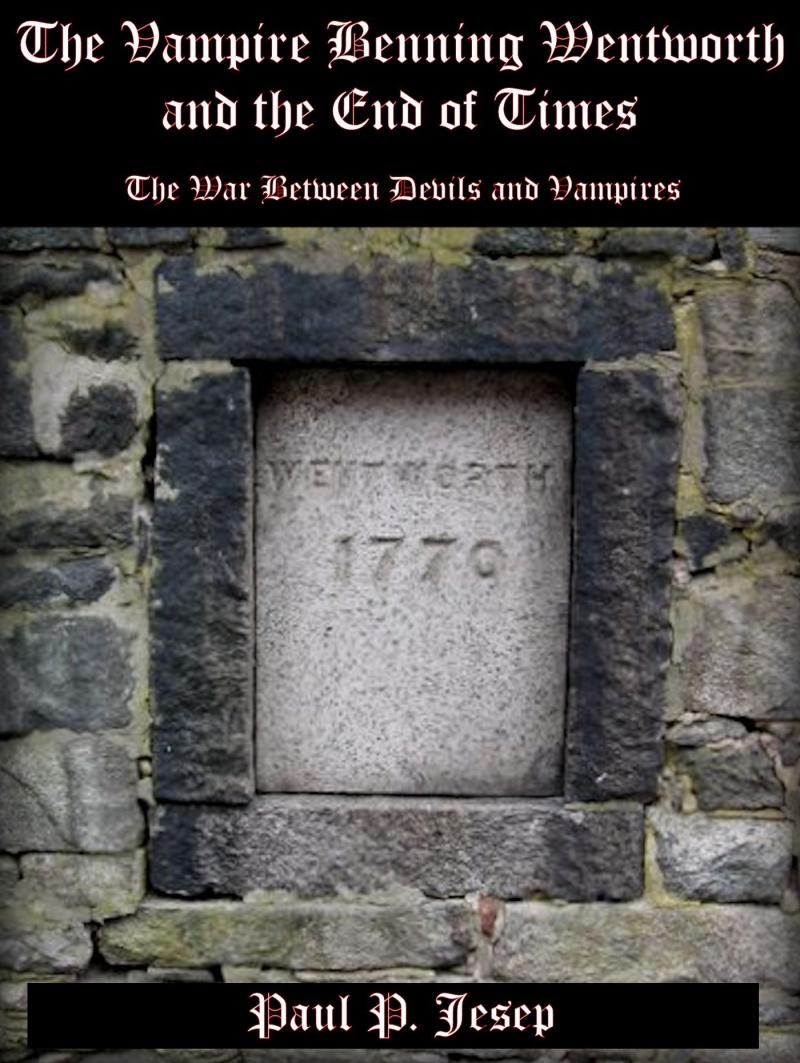 "cover for ""The Vampire Benning Wentworth and the End of Times"""