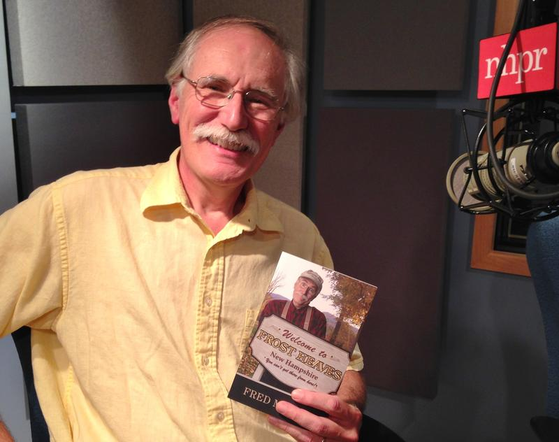 "Ken Sheldon plays Fred Marple in a variety show about the fictional town of Frost Heaves, New Hamsphire. His new book is ""Welcome to Frost Heaves."""