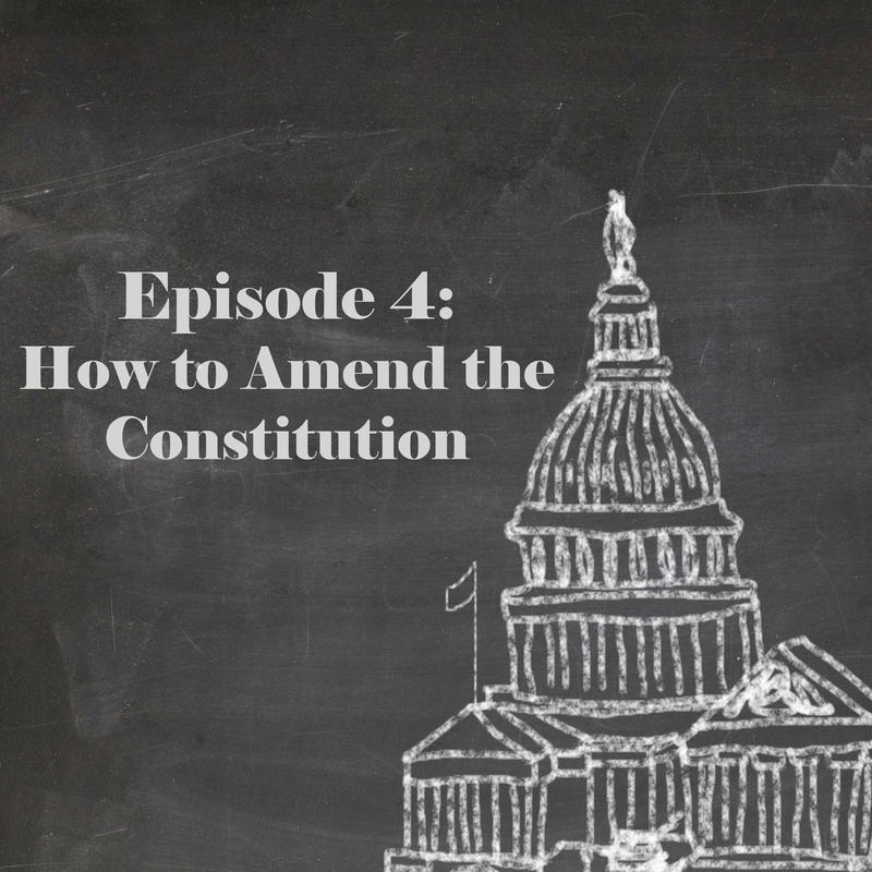 Episode 4: How to Amend the Constitution | New Hampshire ...