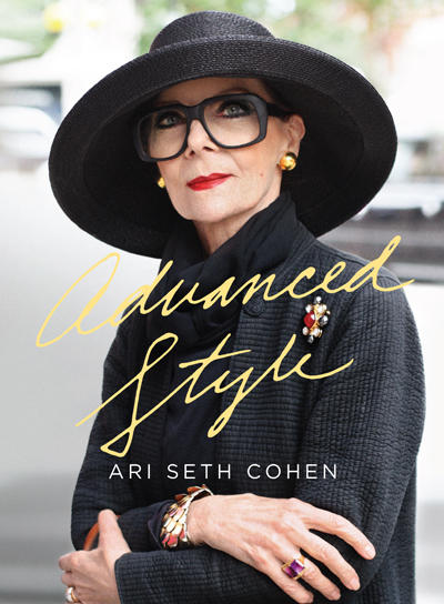 from Advanced Style by Ari Seth Cohen, published by powerHouse Books
