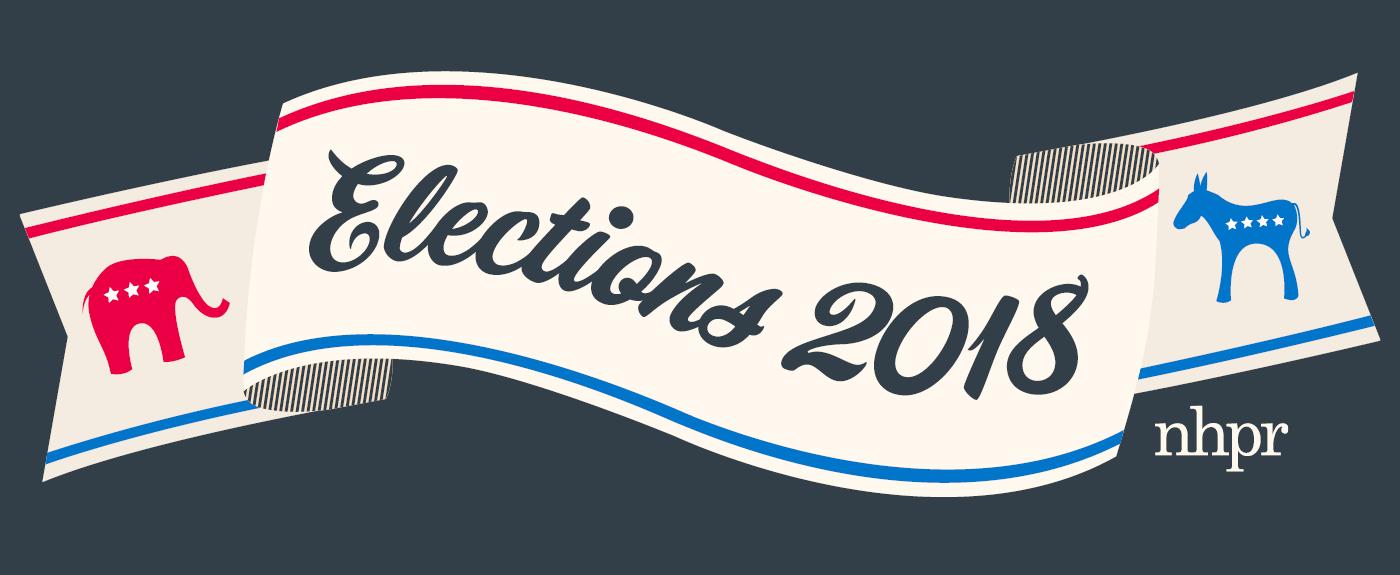 2018 Elections New Hampshire Public Radio