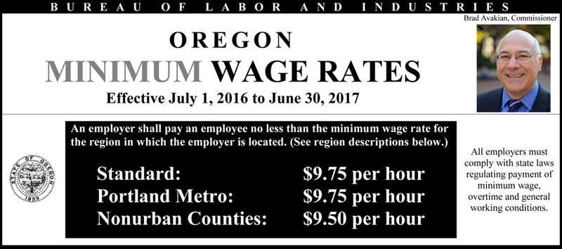Oregon's minimum wage goes up July 1 to $9.50 per hour in rural counties and $9.75 in the rest of the state.