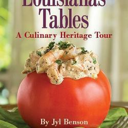 Louisiana Tables, a Culinary Heritage Tour - $60 donation. No state is more food-obsessed than Louisiana, and few states have a culinary history so diverse and multifaceted. Longtime New Orleans food authority Jyl Benson shares the secrets.