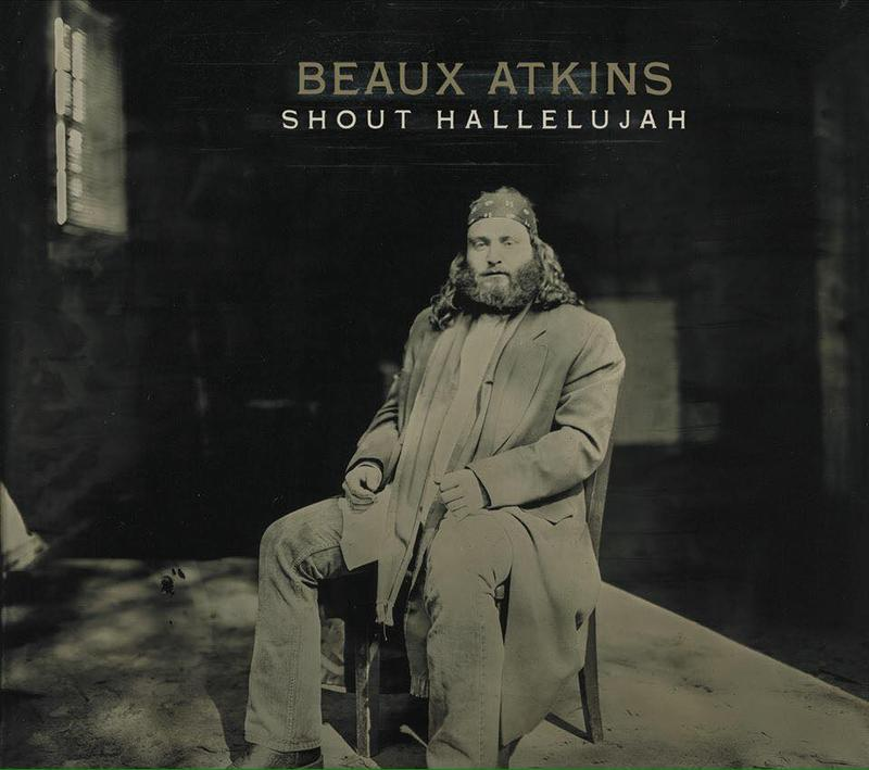 Beaux Atkins Album Cober for  Shout Hallelujah