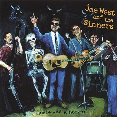 """Jamie Was a Boozer"" by Joe West and the Sinners"