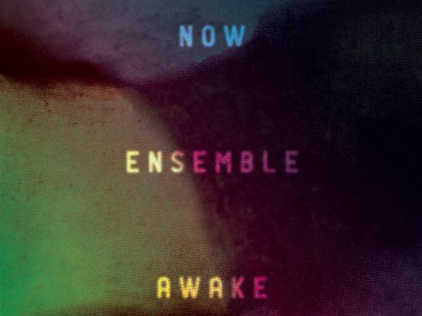 NOW Ensemble's new album <em>Awake</em> features five so-called indie classical composers.