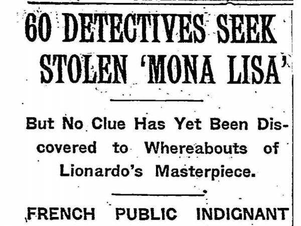 "A <em>New York Times</em> headline from August 11, 1911, reported the investigation into the disappearance of the ""Mona Lisa."""