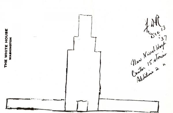 Roosevelt sketched his idea for the Naval Medical Center on White House stationery in the late 1930s. He had been the assistant secretary of the Navy during World War I and followed development of the new hospital very closely.