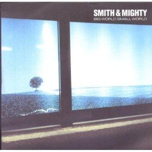Smith & Mighty: Small World