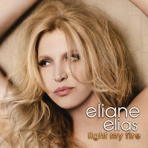 Eliane Elias, 'Light My Fire'