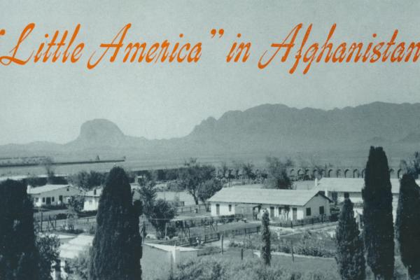 "<p>In the early 1950s, Americans working on a huge engineering project in southern Afghanistan lived in a self-contained community. It looked like a piece of America dropped into the Afghan desert and was known as ""Little America.""</p><p></p>"