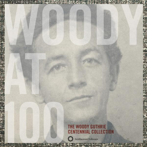 "<em>Woody at 100: The Woody Guthrie Centennial Collection</em> is available from <a href=""http://www.folkways.si.edu/albumdetails.aspx?itemid=3367"">Smithsonian Folkways</a>."