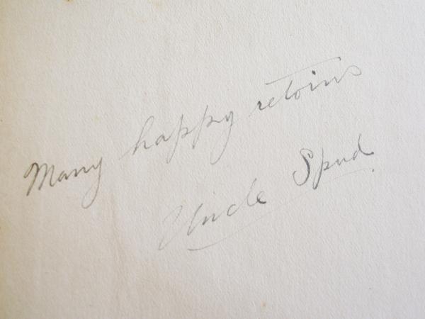 "Uncle Spud's inscription: ""Many happy retoins."""