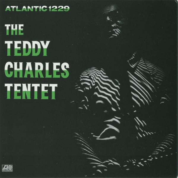 Cover art for <em>The Teddy Charles Tentet</em>.