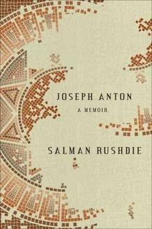 <em>Joseph Anton: A Memoir, </em>by Salman Rushdie