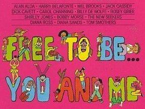 <em>Free to Be ... You and Me</em> features such celebrities as Alan Alda, Diana Ross and Harry Belafonte.