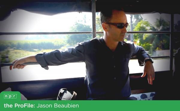 NPR Correspondent Jason Beaubien in Thailand.