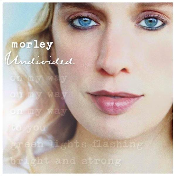 Morley's new album, <em>Undivided, </em>comes out Tuesday.