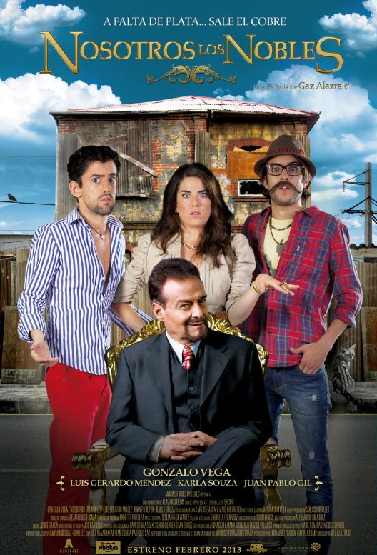 The movie poster for <em>Nosotros Los Nobles</em>.
