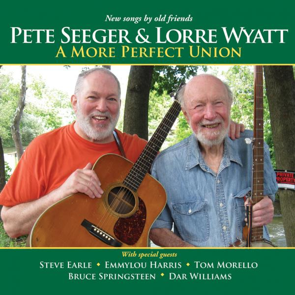 Seeger and Wyatt's collaborative album, <em>A More Perfect Union</em>.