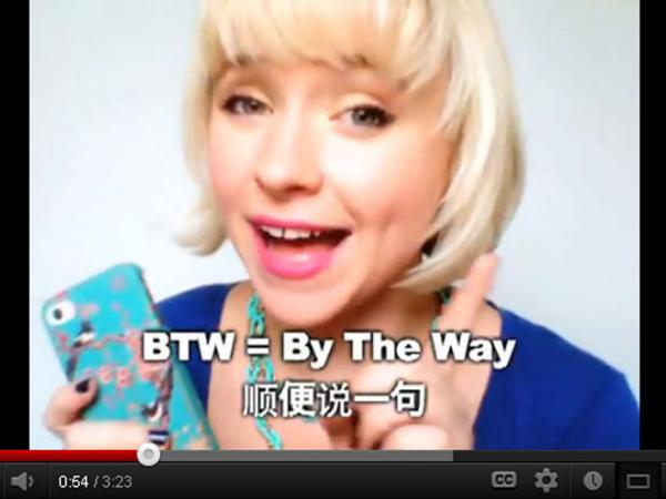 "In one <a href=""http://www.youtube.com/watch?v=1JWi5VRew0k&feature=relmfu"">video</a> on her hit video blog OMG! Meiyu, Jessica Beinecke teaches slang terms like ""BTW,"" ""JK"" and ""whatev."""