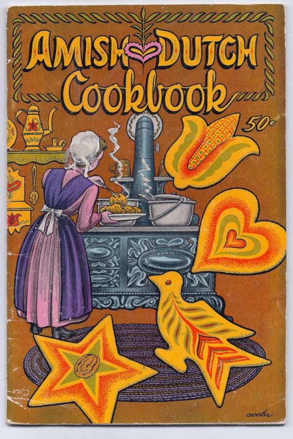 Cover of a now-scarce 1961 Amish Dutch cookbook, written by Ruth Redcay and published by Ben Herman of Kutztown, Pa.