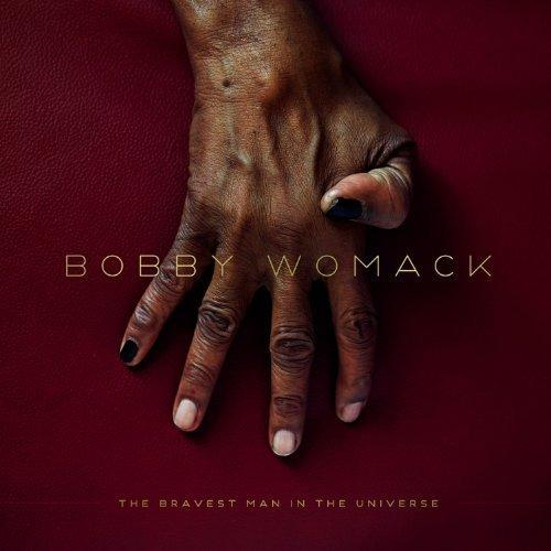 Cover of Bobby Womack's The Bravest Man in the World