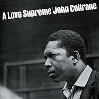 John Coltrane's <em>A Love Supreme</em>.