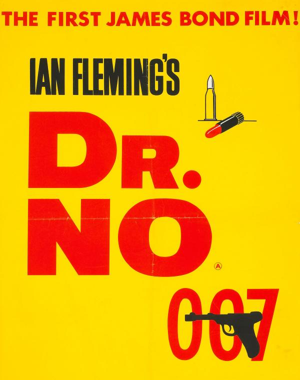 "<strong>1962:</strong> The tagline across the top confidently announces that<em> Dr. No</em> will be the first in a series of Bond films. Adding to the ""passionate"" colors of red and yellow, the simple graphics of a bullet and lipstick are clear signs that violence and sex are on the menu."