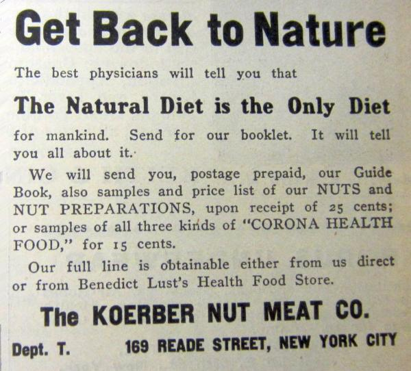 A health food ad in <em>The Naturopath</em> from 1910. According to Hamilton Stapell, a historian at the State University of New York, New Paltz, the physical culture movement advocated a scientific approach to nutrition, with an emphasis on eliminating processed foods.