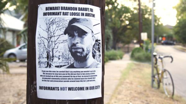 Brandon Darby, a onetime leftist activist who eventually became an FBI informant, has had his share of both detractors and admirers — many of whom appear in a new documentary about his life and work.