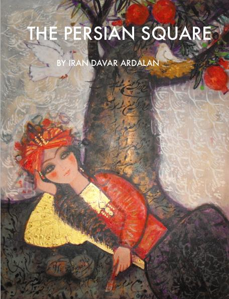 Author and NPR Senior Producer Iran Davar Ardalan presents <em>The Persian Square</em>, which uses text, music, audio and video to illustrate the rich history that Americans and Iranians share.