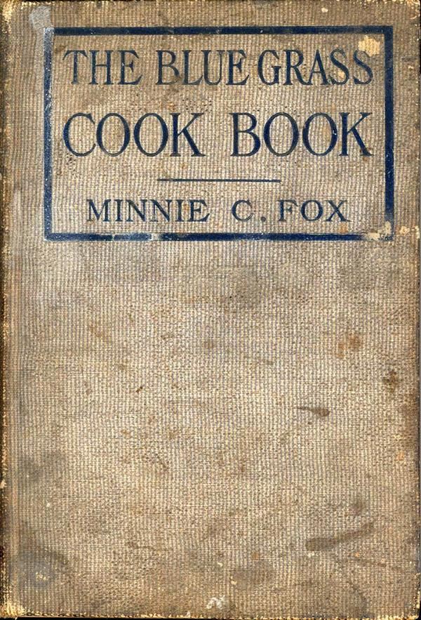 "<em>The Blue Grass Cook Book.</em> Published in 1904, most likely for charitable purposes, this <a href=""http://digital.lib.msu.edu/projects/cookbooks/html/books/book_57.cfm"">cookbook</a> celebrated the quintessential cuisine of communities in Kentucky. The cookbook was a compilation of recipes from many women in Kentucky."