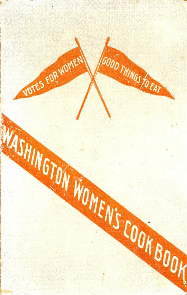 "<em>Washington Women's Cook Book. </em> This 1908 <a href=""http://digital.lib.msu.edu/projects/cookbooks/html/books/book_60.cfm"">cookbook</a>, compiled by The Washington Equal Suffrage Association, shows the migration of the women's movement to the western United States. Along with recipes, it also provided readers pro-suffrage quotations and practical tips for cooking while camping."