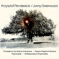Krzysztof Penderecki and Jonny Greenwood.