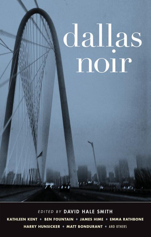 The cover of Dallas Noir, a new collection of fictional stories.